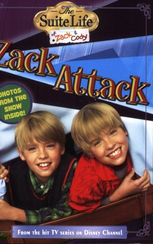 Suite Life of Zack & Cody, The: Zack Attack - #4 (Suite Life of Zack and Cody)
