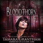 Bloodthorn: Olive Kennedy: Fairy World MD, Book 3 | Tamara Grantham