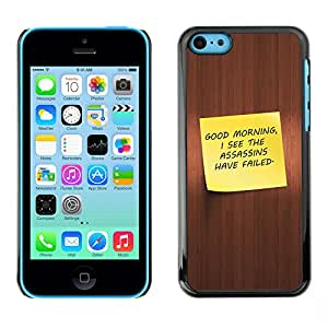 Ihec Tech / Good Morning - Funny / Funda Case back Cover guard for iPhone 5C