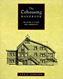 The Cohousing Handbook, Chris Hanson, 0881791261