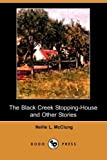 The Black Creek Stopping-House and Other Stories, Nellie L. McClung, 1409918149