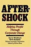 img - for Aftershock: Helping People Through Corporate Change book / textbook / text book