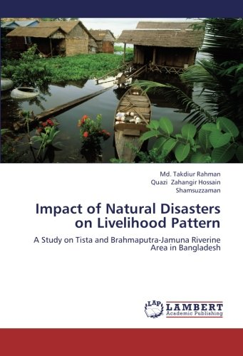 Impact of Natural Disasters on Livelihood Pattern: A Study on Tista and Brahmaputra-Jamuna Riverine Area in Bangladesh