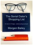 Book cover image for The Serial Dater's Shopping List (re-edited May 2016)