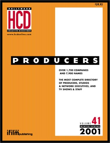 Producer's Directory: Vol. 41, 2001 (Hollywood Creative Directory) PDF
