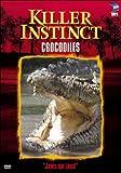 Killer Instincts: Crocodiles