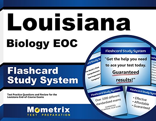 Louisiana Biology EOC Flashcard Study System: Louisiana EOC Test Practice Questions & Exam Review for the Louisiana End-of-Course Exams (Cards)
