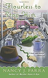 Flourless to Stop Him (A Baker's Treat Mystery)