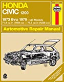 Honda Civic 1200, 1973-79 (Haynes Repair Manuals)