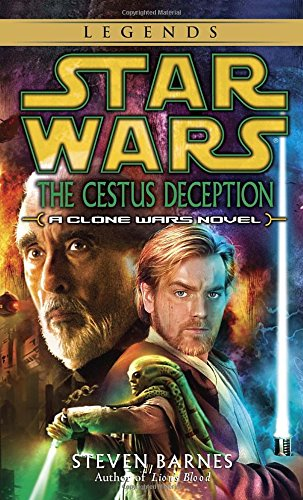 The Cestus Deception (Star Wars: Clone Wars Novel)
