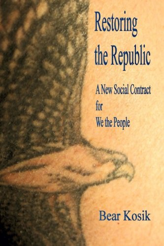 Restoring the Republic: A New Social Contract for We the People