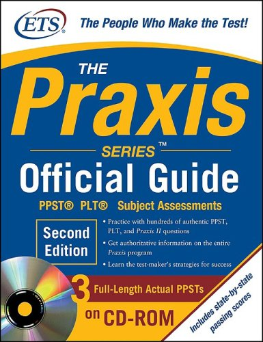 The Praxis Series Official Guide With CD-ROM, Second Edition