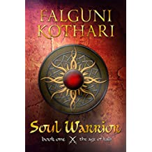 Soul Warrior (The Age of Kali Book 1)