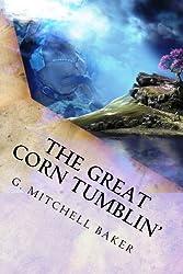 The Great Corn Tumblin' (The Kinny Adventure Series) (Volume 2)