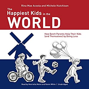 The Happiest Kids in the World Audiobook