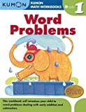 Word Problems, Grade 1 (Kumon Math Workbooks)