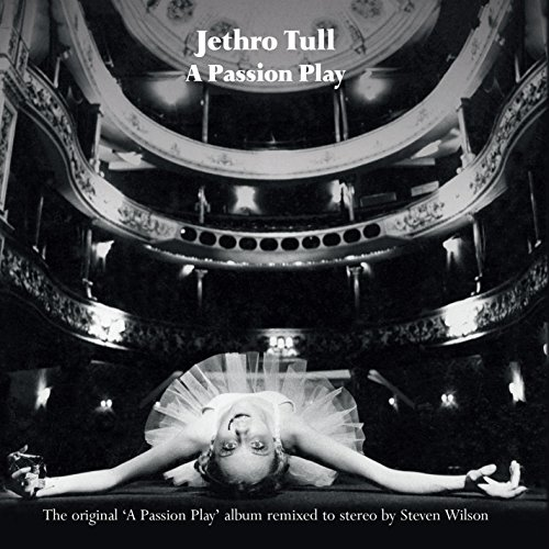 A Passion Play - An Extended Performance (Jethro Tull A Passion Play 40th Anniversary)