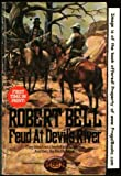 Feud at Devil's River, Robert Vaughn Bell, 0345305574