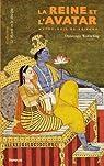 La reine et l'avatar : Mythologie de Krishna par Wohlschlag