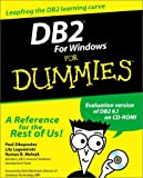 DB2 for Windows for Dummies, Paul C. Zikopoulos and Lily Lugomirski, 076450696X