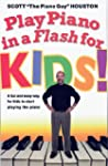 Play Piano in a Flash for Kids!: A Fu...