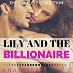 Lily and the Billionaire: The Complete Collection | Ana Vela