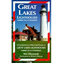 Great Lakes lighthouses, American & Canadian: A comprehensive directory/guide to Great Lakes lighthouses, American & Canadian