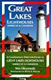 img - for Great Lakes Lighthouses: American and Canadian book / textbook / text book