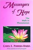 Messengers of Hope, Carol E. Parrish-Harra, 0945027192