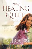 The Healing Quilt, Lauraine Snelling, 1578565383