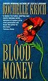 Blood Money, Rochelle Majer Krich, 038078954X