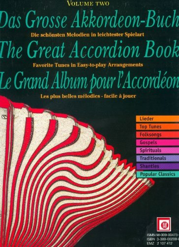 Das große Akkordeon-Buch; The Great Accordion Book; Le grand Album pour l' Accordeon, Bd.2