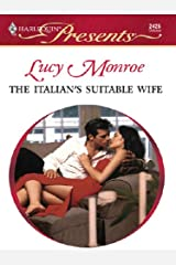 The Italian's Suitable Wife (The Italian Husbands Book 1) Kindle Edition