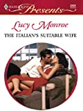 The Italian's Suitable Wife (DiRinaldi Brothers Book 1)