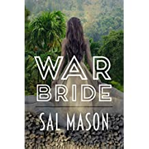 War Bride (War Bride Saga Book 1)