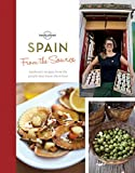 From the Source - Spain: Spain s Most Authentic Recipes From the People That Know Them Best (Lonely Planet)