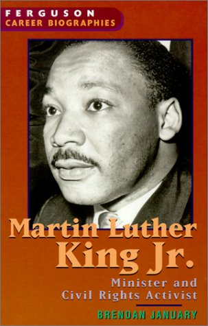 Download Martin Luther King Jr.: Minister and Civil Rights Leader (Ferguson Career Biographies) PDF