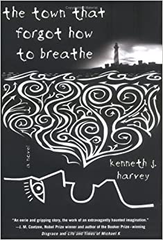 Book The Town That Forgot How to Breathe: A Novel