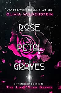 Rose Petal Graves by Olivia Wildenstein ebook deal