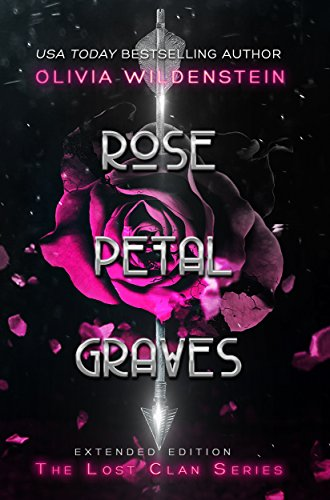 Rose Petal Graves (The Lost Clan Book 1) cover