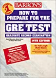 How to Prepare for the GRE Test, Sharon Weiner Green and Ira K. Wolf, 0764115928