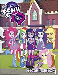 My Little Pony Equestria Girls Coloring Book: 34 Awesome Illustrations for Kids
