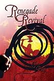 download ebook renegade revival (renegade series book 2) pdf epub