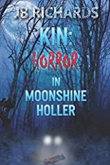 Kin: Horror in Moonshine Holler Paperback