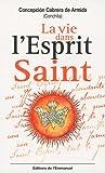La vie dans l'Esprit Saint