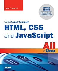 In just a short time, you can learn how to use HTML5, Cascading Style Sheets (CSS3), and JavaScript together to design, create, and maintain world-class websites.   Using a straightforward, step-by-step approach, each lesson in this book buil...