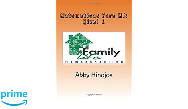 Matemáticas Para Mí: Nivel E (Volume 5) (Spanish Edition): Abby Hinojos: 9781722186050: Amazon.com: Books