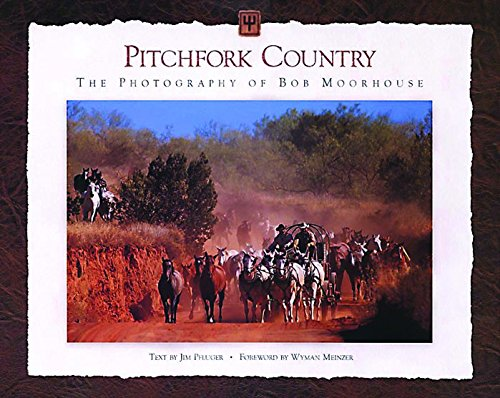 Pitchfork Country: The Photography of Bob Moorhouse PDF