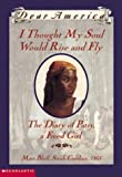 I Thought My Soul Would Rise And Fly, The Diary of Patsy, A Freed Girl
