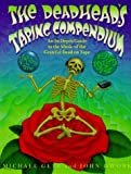 The Deadhead's Taping Compendium, Volume 1: An In-Depth Guide to the Music of the Grateful Dead on Tape, 1959-1974